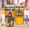 Personalize - Easily Distracted By Horse And Beer 30 Oz Tumbler