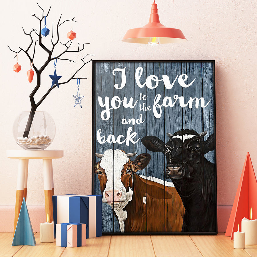 I Love You To The Farm And Back Dairy Cattle Portrait Poster