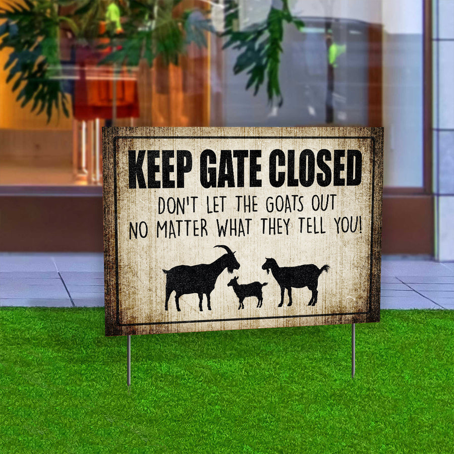 Keep Gate Closed Goat Yard Sign