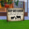 Keep Gate Closed Sheep Yard Sign