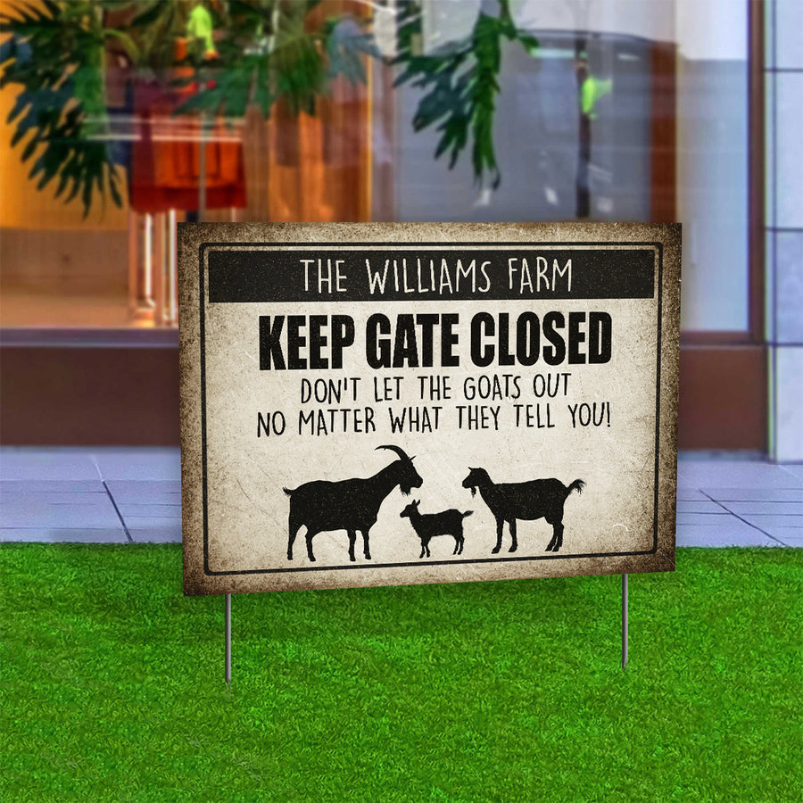 Personalized Keep Gate Closed Goat Yard Sign