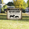 Personalized Keep Gate Closed Horse Yard Sign