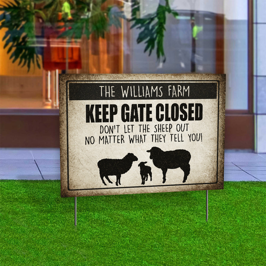 Personalized Keep Gate Closed Sheep Yard Sign