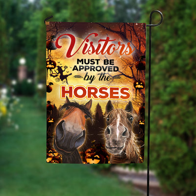 Visitors Must Be Approved By The Horses Halloween Garden Flag