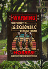 This Property is Protected By Highly Trained Horses Garden Flag
