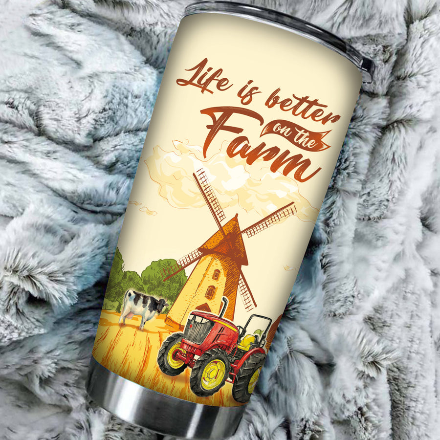 Life Is Better On The Farm Tumbler