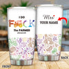 Personalized I Do F The Farmer Tumbler