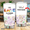 Personalized I Do Love The Farmer Tumbler