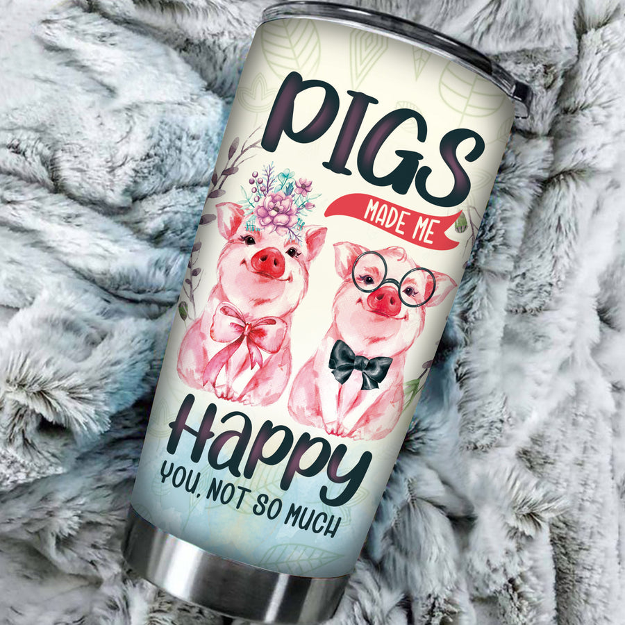 Pigs Make Me Happy Tumbler