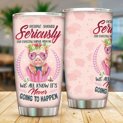 Stop Expecting Normal From Me 20 oz Tumbler