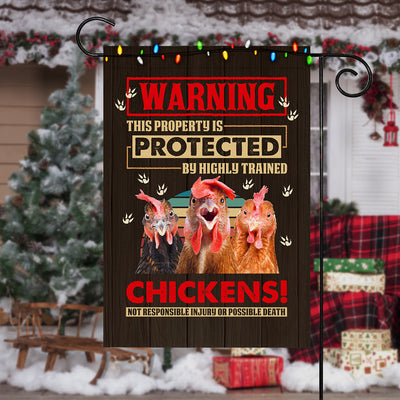 This Property is Protected By Highly Trained Chickens Garden Flag