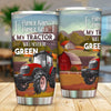 Farmer Born. Farmer Bred. My Tractor Will Never Be Green Tumbler