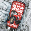 If It Ain't Red, Leave It In The Shed 1 Tumbler