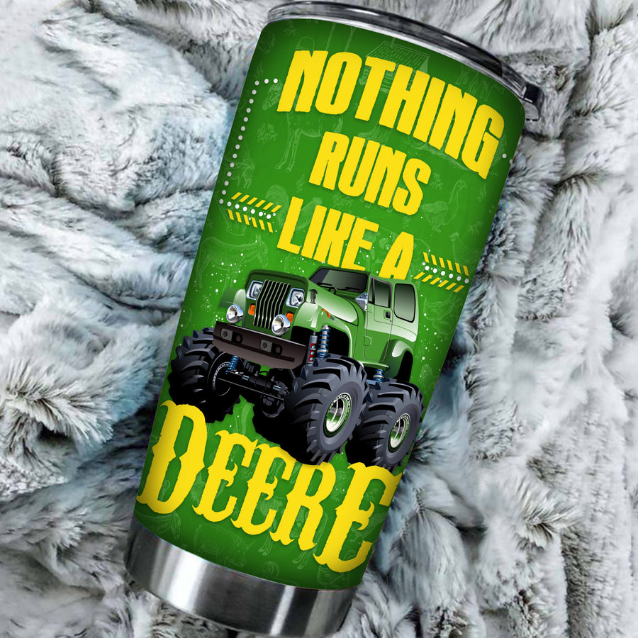 Nothing Runs Like A Deere Tumbler