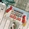 Warning! This Coop Projected By A Crazy Chicken Lover Doormat