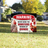 Warning - Never Mind The Roosters Beware of Owner Yard Sign