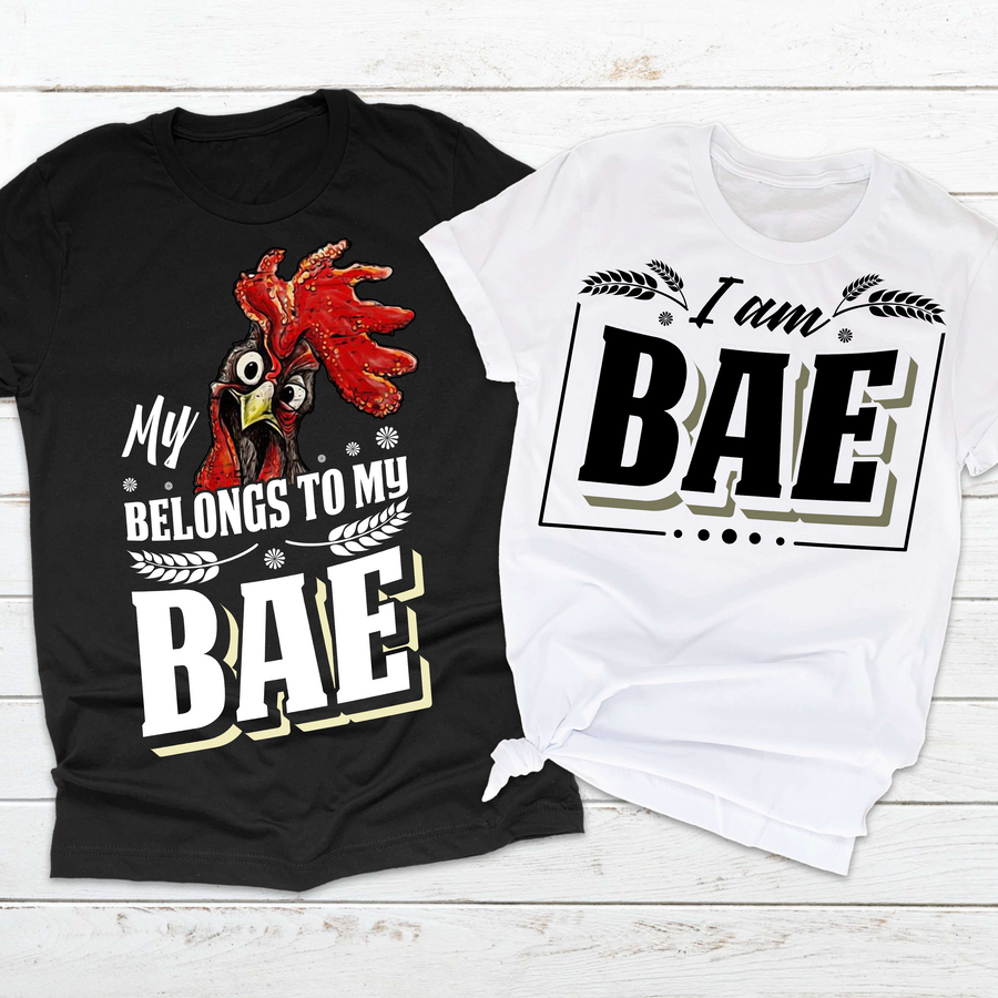 My Chicken Belongs to Bae - Couple Shirts