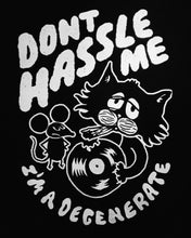 "Load image into Gallery viewer, PRE-ORDER a ""Don't Hassle Me"" Sweatshirt"