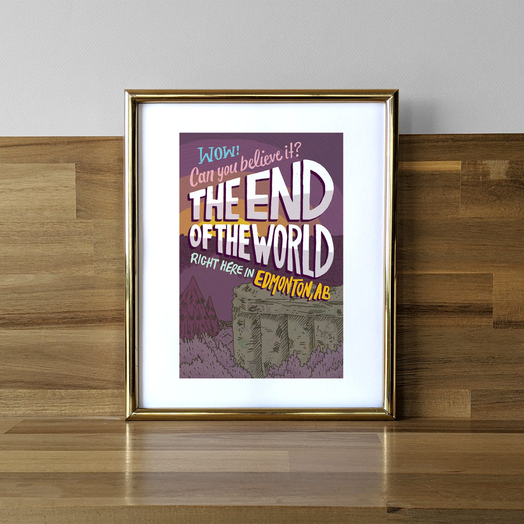 End of the World Print