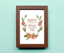 Load image into Gallery viewer, Home is Wherever I can Poo - Watercolour Illustration Print