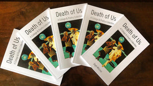 Death of Us: Collage & Poetry Collection