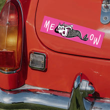 Load image into Gallery viewer, Sassy Mercat MEOW Bumper Sticker