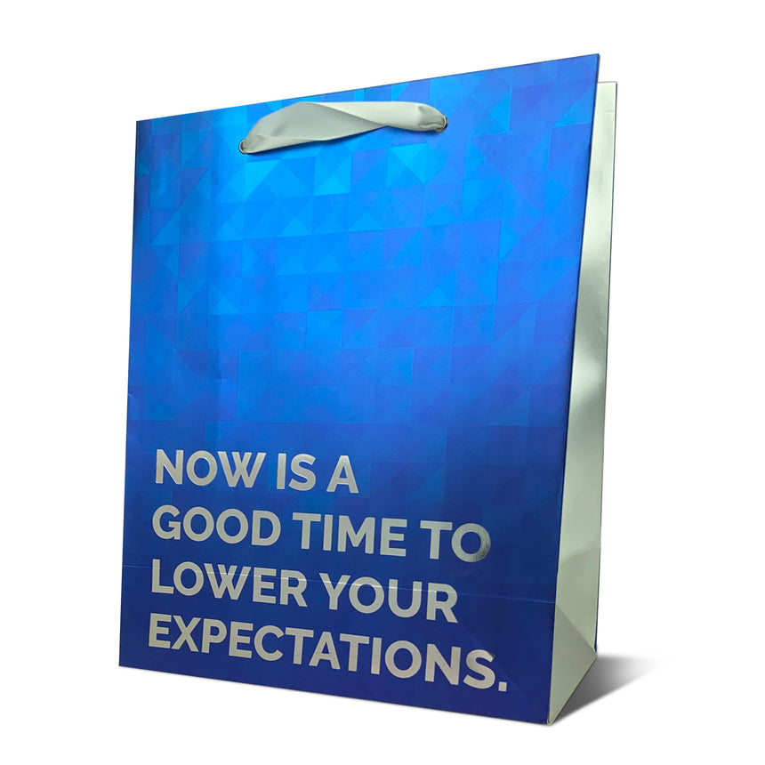 Lower Expectations Foil Gift Bag