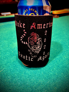 Make America Exotic Again Koozie