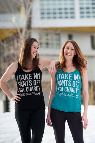 Women's I Take My Pants Off For Charity Tank