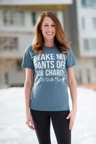 I Take My Pants Off For Charity T-Shirt