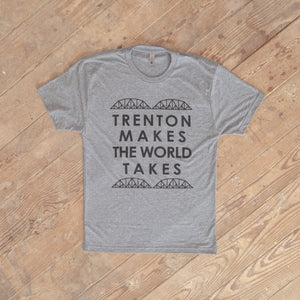 Trenton Makes the World Takes