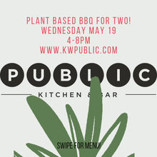 Load and play video in Gallery viewer, Plant based BBQ for Two! Wednesday May 19, 2021