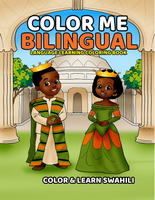 SWAHILI EDITION: COLOR ME BILINGUAL COLORING BOOK