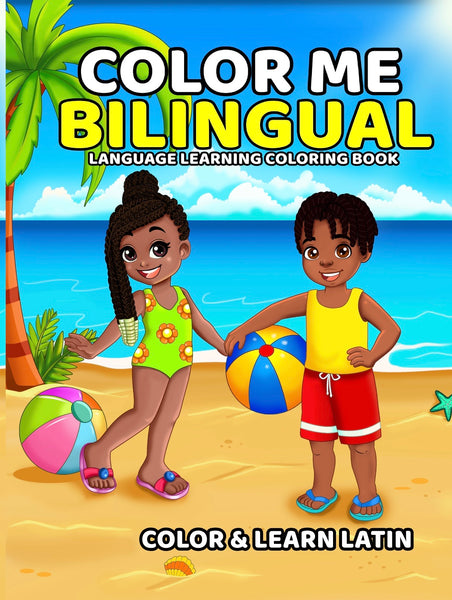 NEW: Color Me Bilingual: LATIN EDITION