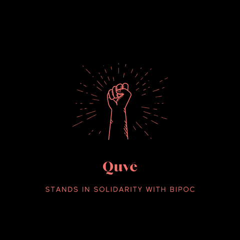 Quve stands in solidarity with BIPOC
