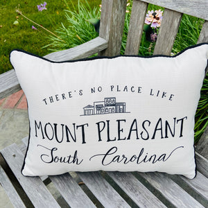 No Place Like Mount Pleasant Pillow