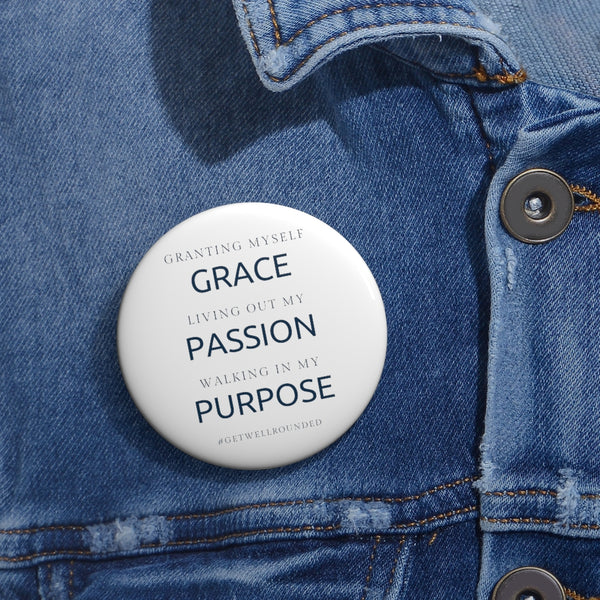 Grace, Passion, Purpose Button-White