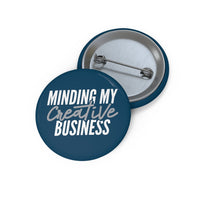 Minding My Business Button-Navy