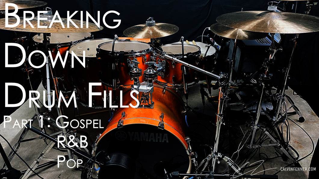 Breaking Down and Understanding Drum Fills Part One