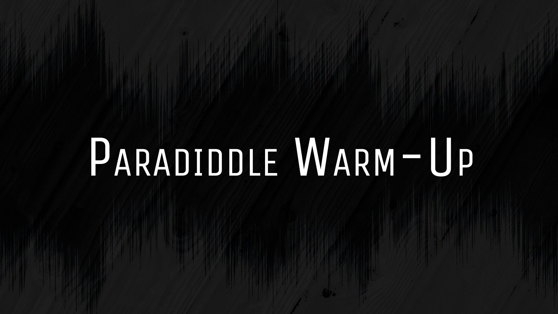 Paradiddle 16th Note Warm-Up