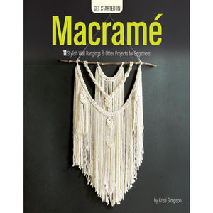 Getting Started in Macrame