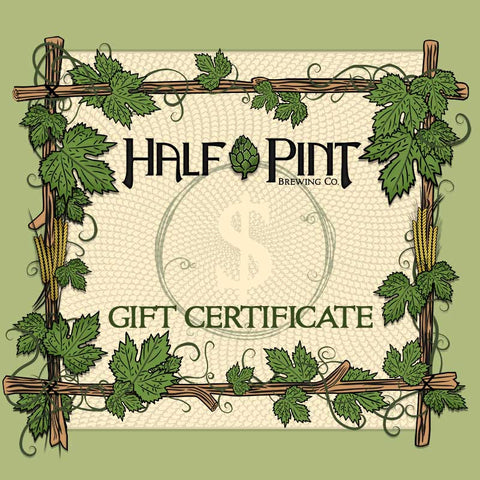 Half Pint Brewing Co. Gift Certificate