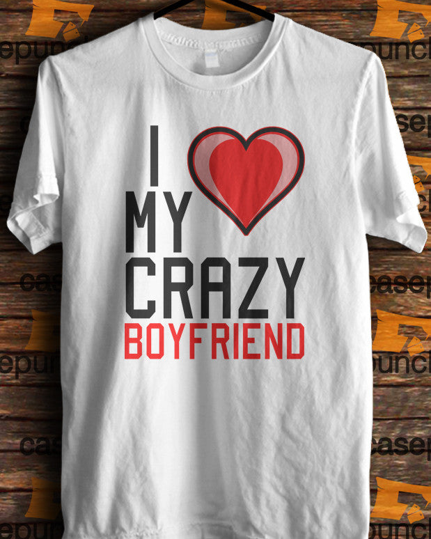 Sr5-i Love My Crazy Boyfriend Valentine Humor (longsleeve Crop Top Tank Top & Hoodie Available)