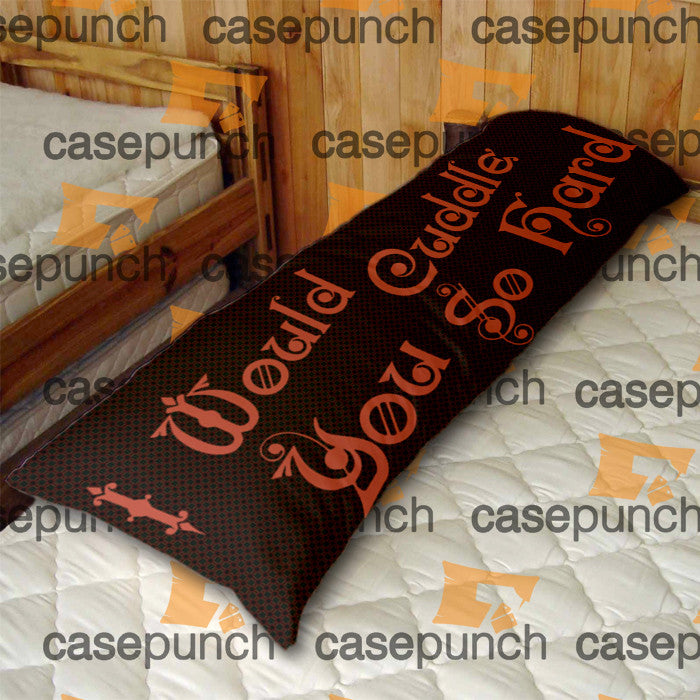 An3-i Would Cuddle You So Hard Funny Body Pillow Case