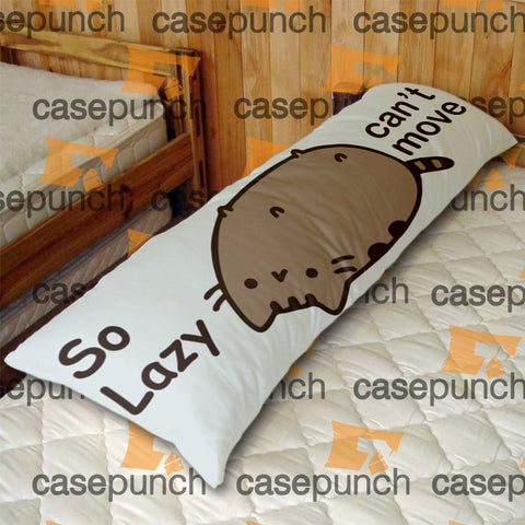 An1-pusheen Cat So Lazy Can't Move Body Pillow Case