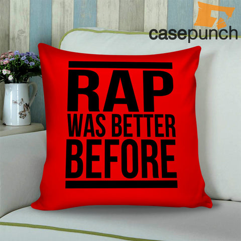 56abc966550 Sr5-rap Was Better Before Graphic Throw Pillow Cushion Case