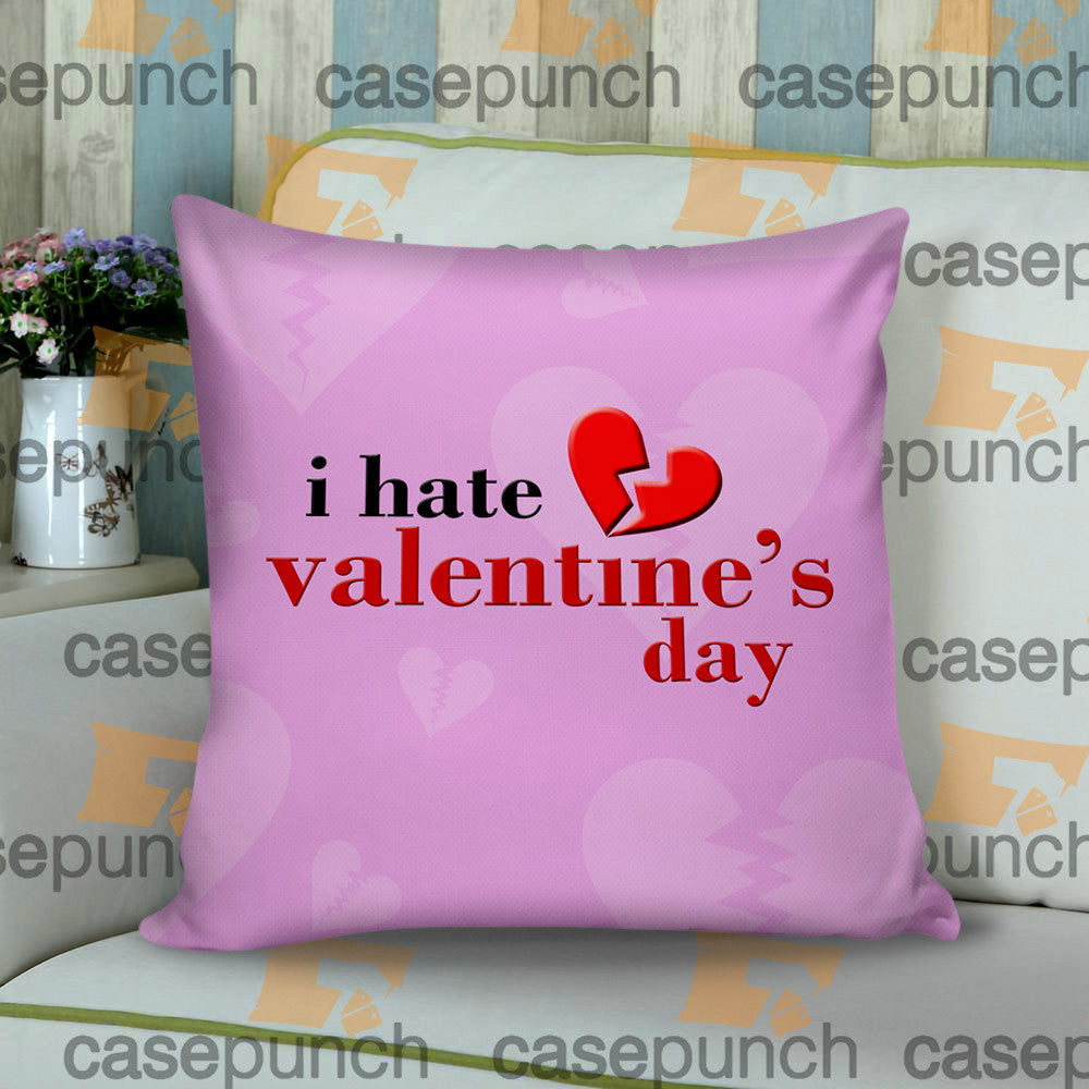 Sr2-anti Valentine Valentine's Day Cushion Pillow Case