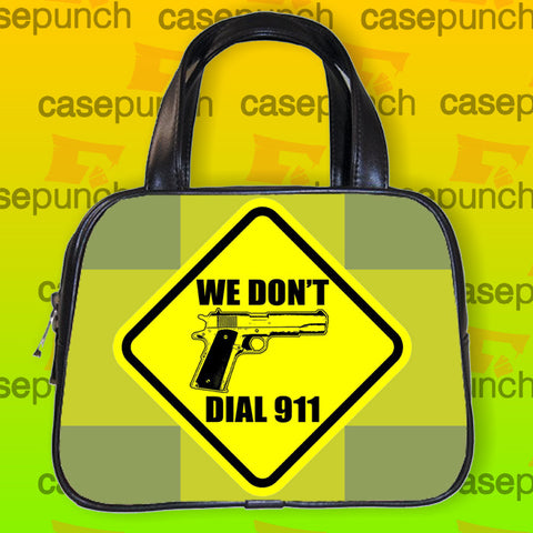 An1-funny Pro Gun I Don't Dial 911 Handbag Purse Woman Bag Classic