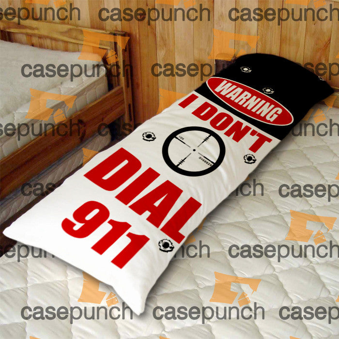 An3-funny Pro Gun I Don't Dial 911 Body Pillow Case