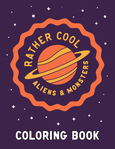 """Rather Cool Aliens & Monsters"" Digital Download - Free Coloring Book"